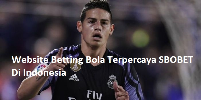 Website Betting Bola Terpercaya SBOBET Di Indonesia